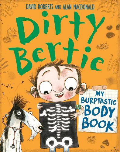 Burptastic Body Book - Dirty Bertie (Paperback)