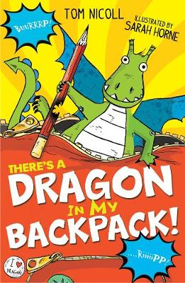 There's a Dragon in my Backpack! - There's a Dragon in... 2 (Paperback)