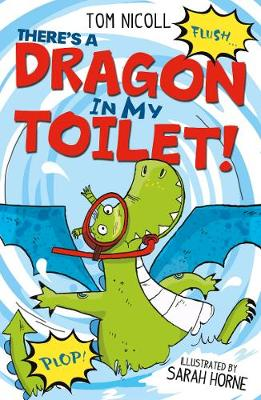 There's a Dragon in my Toilet - There's a Dragon in... 3 (Paperback)