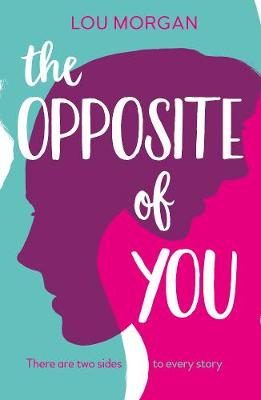 The Opposite of You (Paperback)
