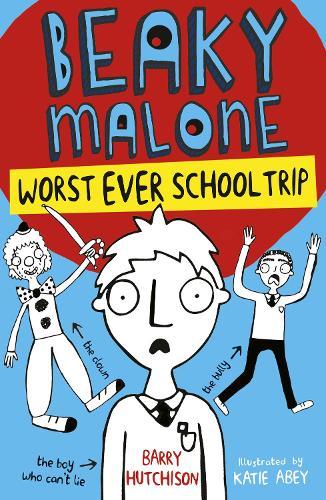 Worst Ever School Trip 2017 - Beaky Malone 2 (Paperback)