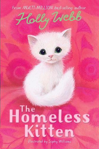 The Homeless Kitten - Holly Webb Animal Stories 36 (Paperback)
