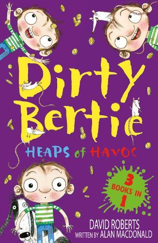 Heaps of Havoc!: Smash! Rats! Jackpot! - Dirty Bertie (Paperback)
