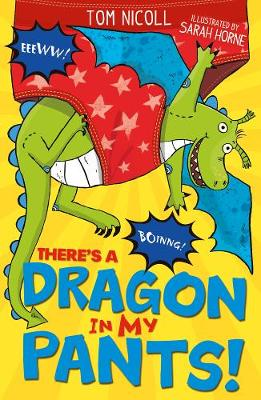 There's a Dragon in my Pants - There's a Dragon in... 4 (Paperback)