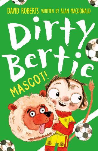 Mascot! - Dirty Bertie 30 (Paperback)