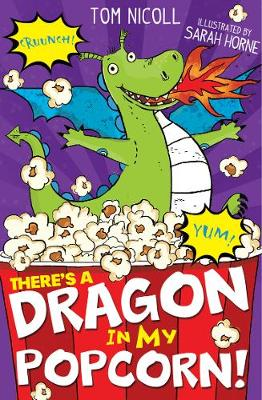 There's a Dragon in my Popcorn! - There's a Dragon in... 5 (Paperback)