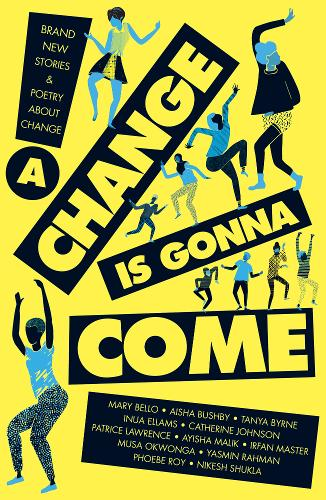 A Change Is Gonna Come (Paperback)