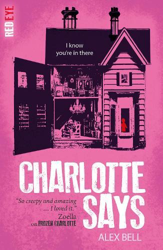 Charlotte Says - Red Eye 8 (Paperback)