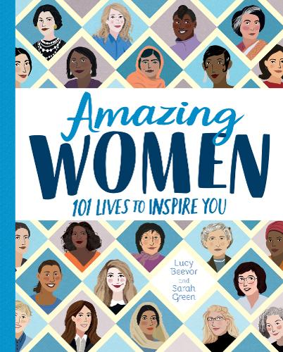 Amazing Women: 101 Lives to Inspire You (Hardback)