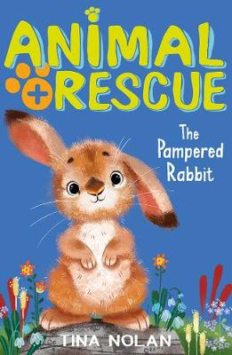 The Pampered Rabbit - Animal Rescue 12 (Paperback)