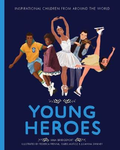 Young Heroes - Amazing People 2 (Hardback)