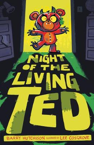 Night of the Living Ted - Night of the Living Ted 1 (Paperback)