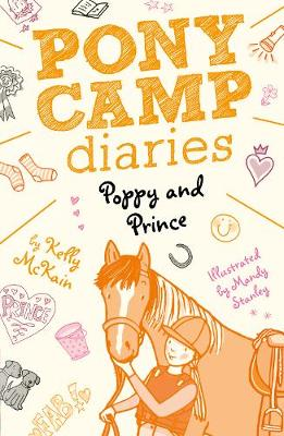 Poppy and Prince - Pony Camp Diaries 2 (Paperback)