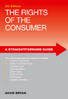 A Straightforward Guide To The Rights Of The Consumer (Paperback)