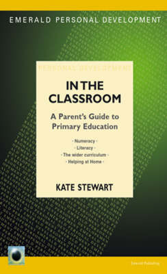 What Children Learn In Classroom: A Parent's Guide to Primary Education (Paperback)