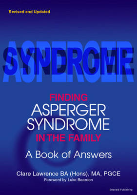 Finding Asperger Syndrome In The Family: A Book of Answers (Paperback)