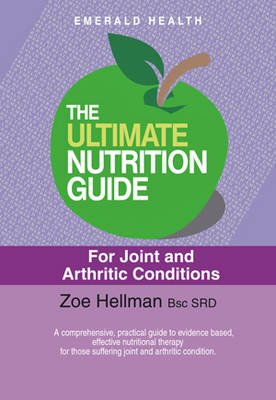 The Ultimate Nutrition Guide For Joint And Arthritic Condition (Paperback)