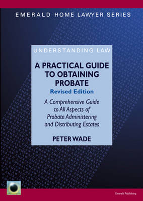 A Practical Guide to Obtaining Probate (Paperback)