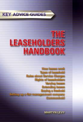The Leaseholders Handbook: Third Edition (Paperback)