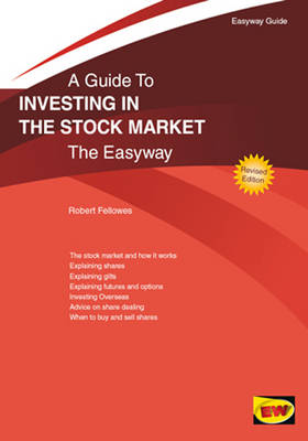 A Guide to Investing in the Stock Market: The Easyway (Paperback)