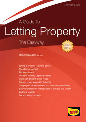 A Guide to Letting Property: The Easyway (Paperback)