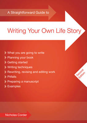 A Straightforward Guide To Writing Your Own Life Story: Second Edition (Paperback)