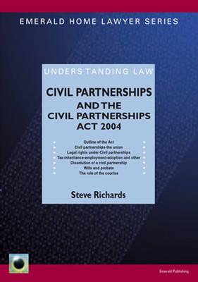 Civil Partnerships And The Civil Partnerships Act 2004 (Paperback)