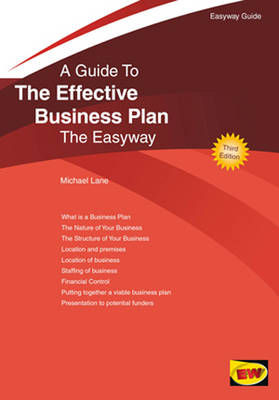 A Guide To The Effective Business Plan: The Easyway (Paperback)
