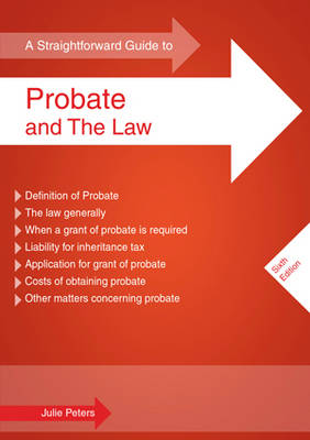 A Straightforward Guide to Probate and the Law (Paperback)
