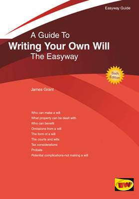 A Guide To Writing Your Own Will: The Easyway (Paperback)