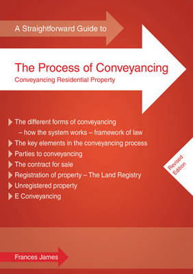 A Straightforward Guide to the Process of Conveyancing (Paperback)