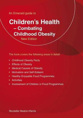 An Emerald Guide To Children's Health: Combating Childhood Obesity (Paperback)