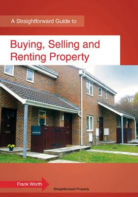 A Straightforward Guide To Buying, Selling And Renting Property (Paperback)