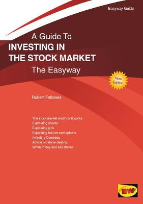 Investing In The Stock Market: The Easyway (Paperback)
