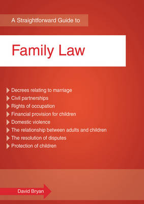 A Straightforward Guide to Family Law (Paperback)