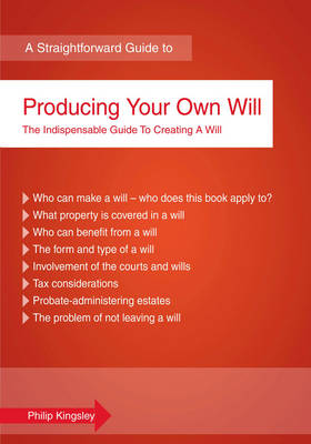 A Straightforward Guide To Producing Your Own Will (Paperback)
