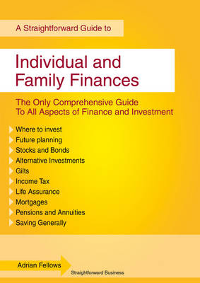 A Straightforward Guide to Individual and Family Finances (Paperback)