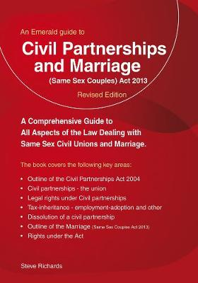 Civil Partnerships And Marriage: Same Sex Couples Act 2013 (Paperback)