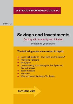 Savings And Investments: Coping With Austerity And Inflation: A Straightforward Guide (Paperback)