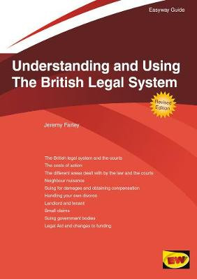 Understanding And Using The British Legal System: The Easyway (Paperback)