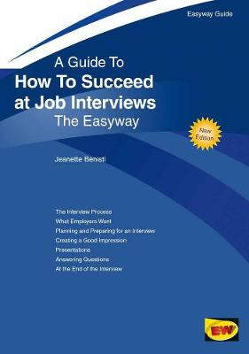How To Succeed At Job Interviews: The Easyway (Paperback)