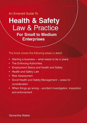 Health And Safety Law & Practice: For Small to Medium Enterprises (Paperback)