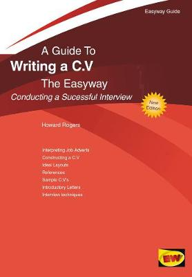 Writing A C.v. - Conducting A Successful Interview: The Easyway (Paperback)