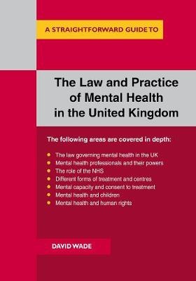 The Law And Practice Of Mental Health In The Uk: A Straightforward Guide (Paperback)