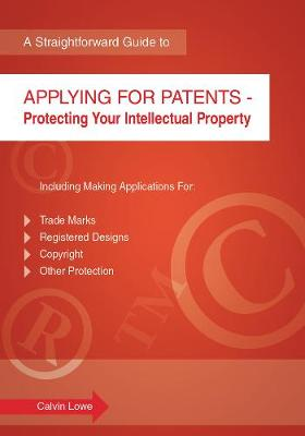 Applying For Patents: A Straightforward Guide (Paperback)