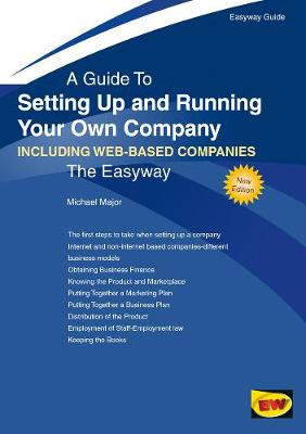 Setting Up And Running Your Own Company - Including Web-based Companies: The Easyway (Paperback)