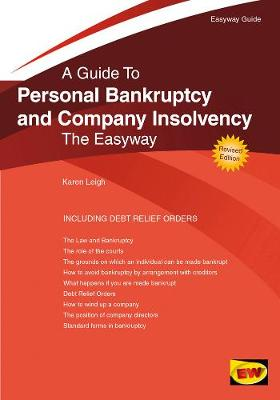 Personal Bankruptcy And Company Insolvency: The Easyway (Paperback)