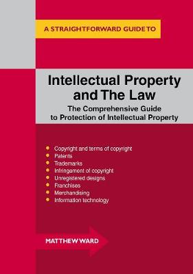 Intellectual Property And The Law (Paperback)