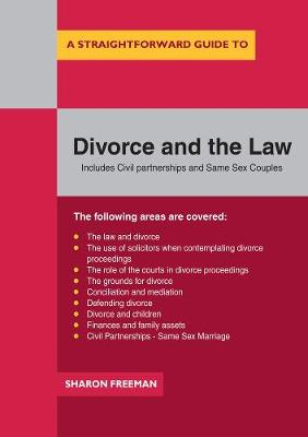 A Straightforward Guide To Divorce And The Law (Paperback)