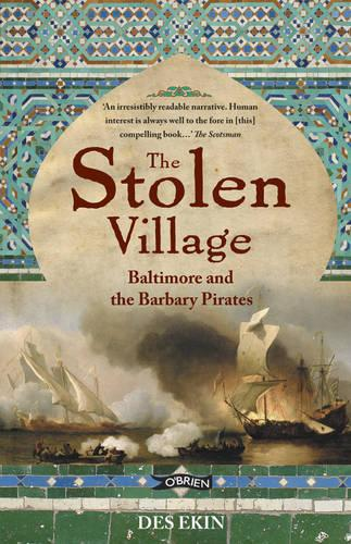 The Stolen Village: Baltimore and the Barbary Pirates (Paperback)